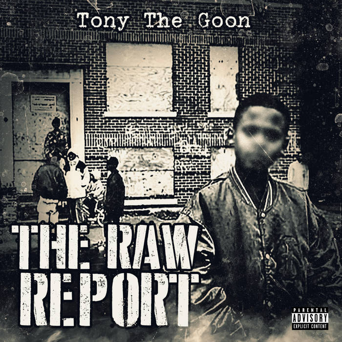 The Raw Report by Tony The Goon