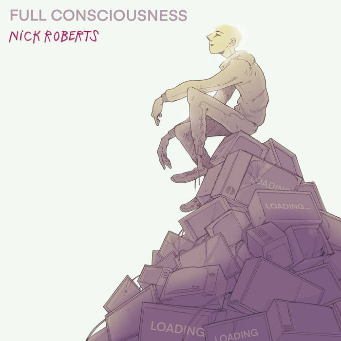 Full Consciousness (BBP76) by Nick Roberts