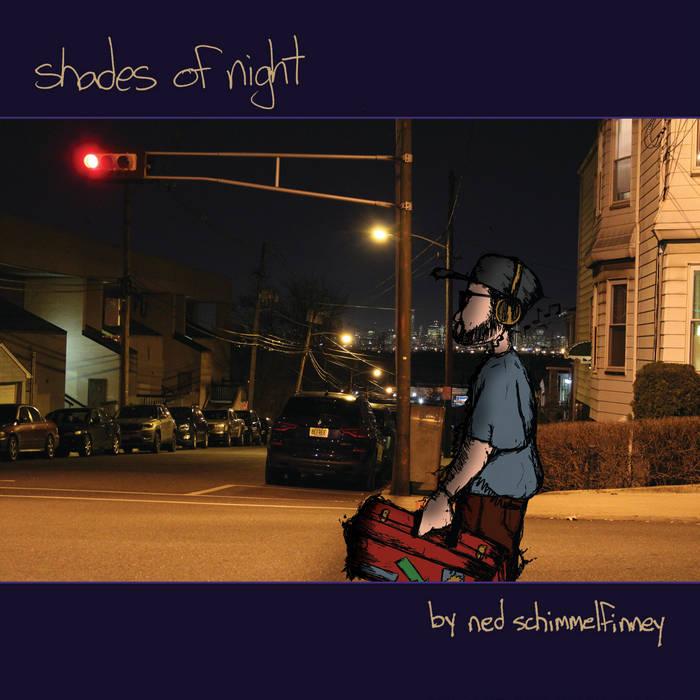 Shades of Night by Ned Schimmelfinney
