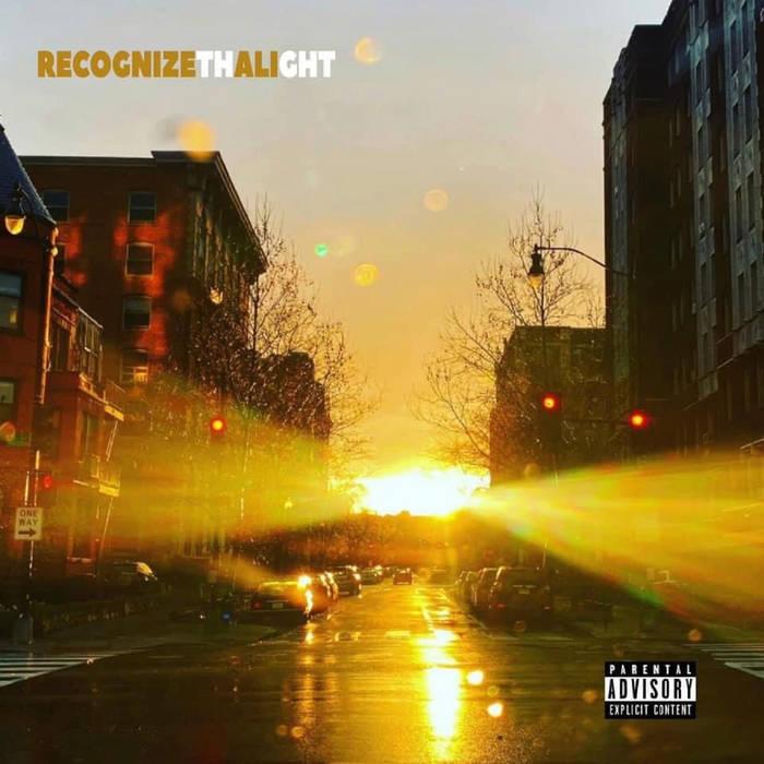 Recognize Tha Light by Recognize Ali