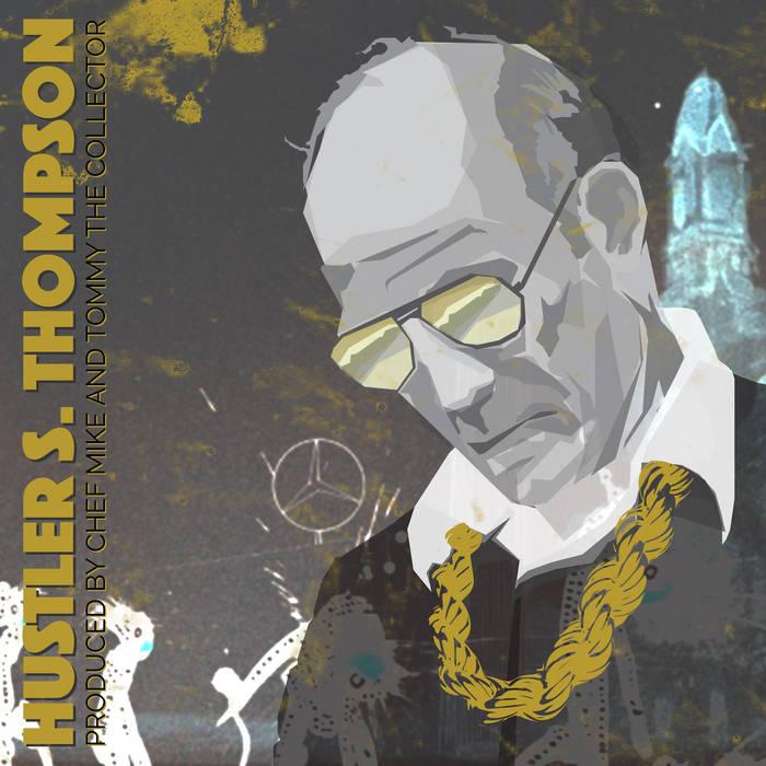 Hustler S. Thompson by Hustler S. Thompson