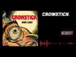 Crowstick – Memory