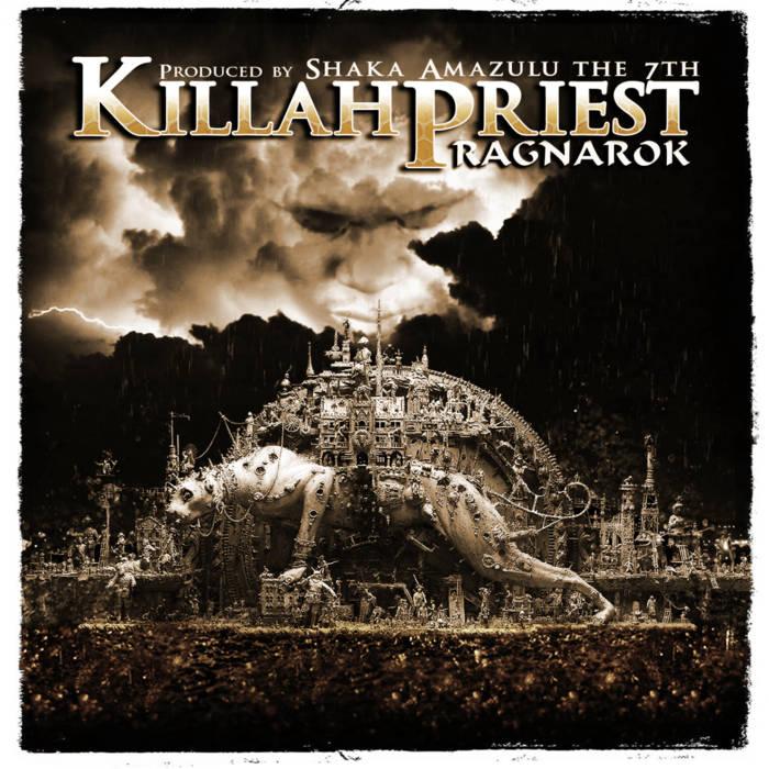 Ragnarok by Killah Priest | Shaka Amazulu The 7th