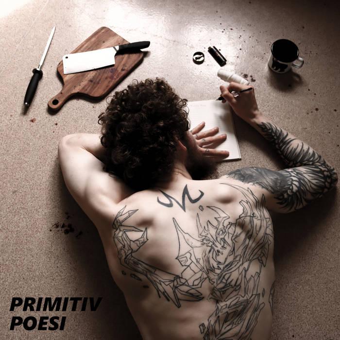 Primitiv Poesi by Lille BJØRN