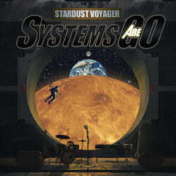 Systems Are Go by Stardust Voyager