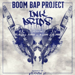 Ink Drips feat. Rachel Panni and Alison Balano by Boom Bap Project