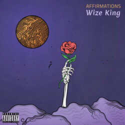 Affirmations by Wize King