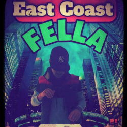 EAST COAST FELLA by SCHOOL OF HARD KNOCKS (Instrumental)
