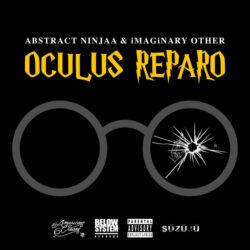 Abstract Ninjaa – Oculus Reparo (Single)
