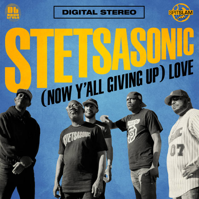 Stetsaonic – Now Y'all Giving Up (Love Maxi-Single)