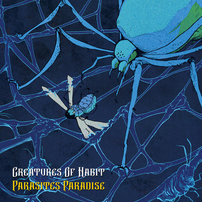 Parasites Paradise by Creatures of Habit