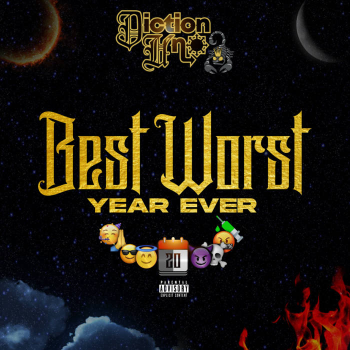 Best Worst Year Ever by Diction Uno