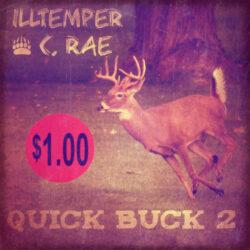 """ILLtemper & C.Rae """"Quick Buck 2"""" EP"""