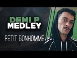 DEMI PORTION | MEDLEY PETIT BONHOMME