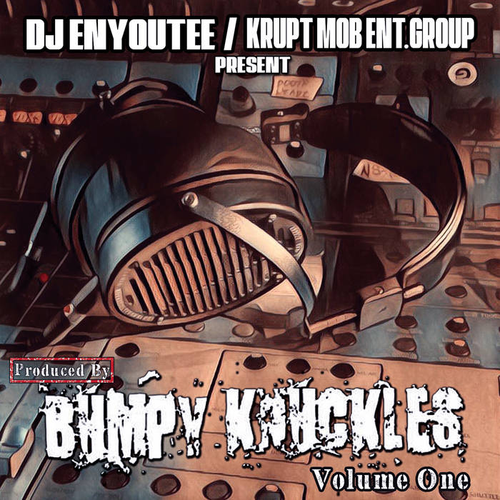 PRODUCED BY BUMPY KNUCKLES VOL.1