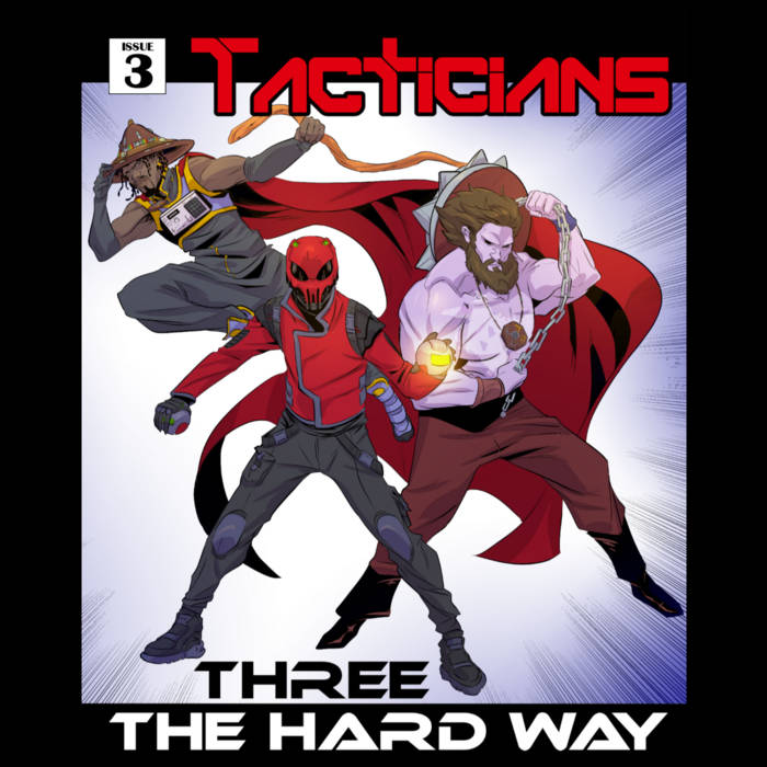 Three The Hard Way by Tacticians