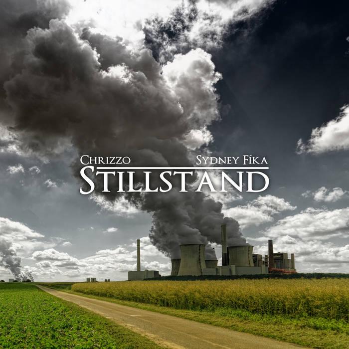 Stillstand by Chrizzo & Sydney Fíka
