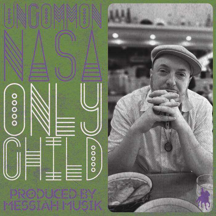 Uncommon Nasa – Only Child