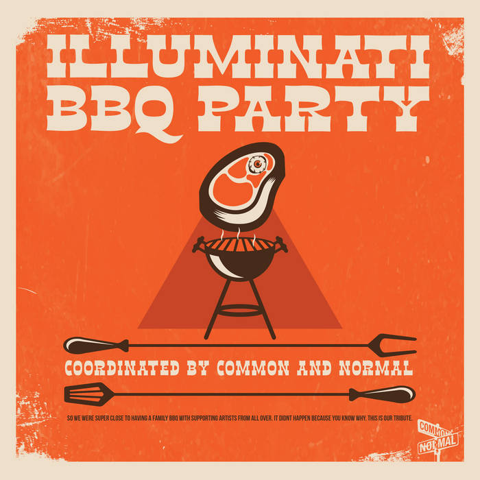 Illuminati BBQ Party by A Common and Normal Joint (Instrumental)
