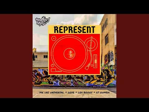 minister squad – Represent (feat. Mr Uni Universal, DJ Gumba, Lex Boogs & GoYe)