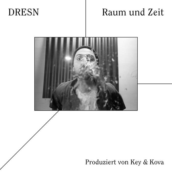 Raum und Zeit by DRESN