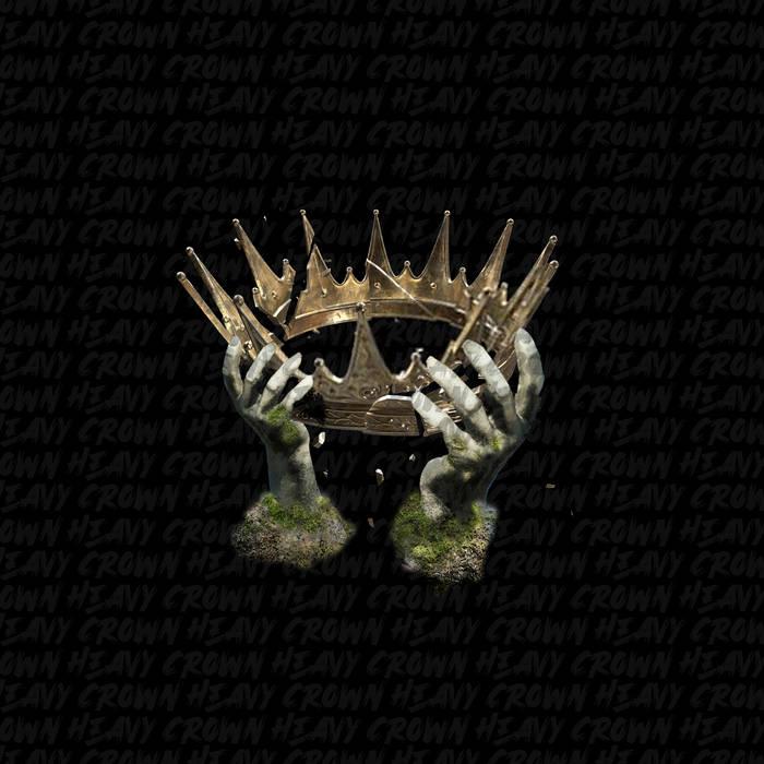 Crown Heavy (Deluxe Edition) by Trek Life x Duke Westlake