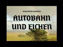 Association Auxreol (yano2d, dussel, Magic Manfred, Holmes' Stash) – Autobahn und Eichen