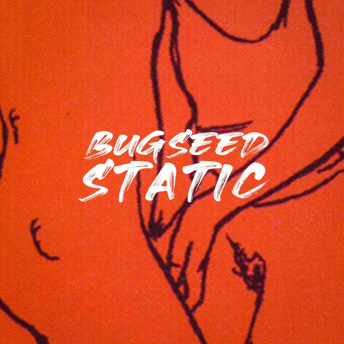 Static by Bugseed (Instrumental)