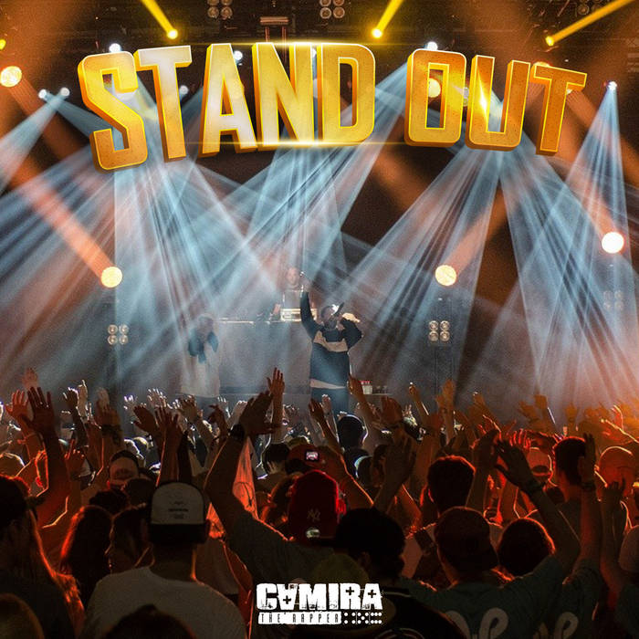 Stand Out by Camira The Rapper