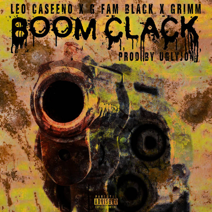 """Boom Clack"" Feat. G Fam Black x Grimm (Prod. by UglyJon)"