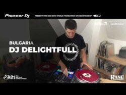 DJ DELIGHTFUL (Bulgarie) 2021 DMC World FOUNDATION DJ Champion!