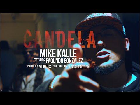 MIKE KALLE FT. FAQUNDO GONZALEZ – CANDELA