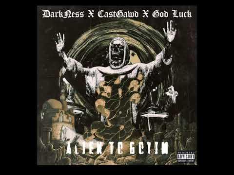 "DarkNess ""Alien to Goyim"" feat.CASTGAWD prod.God Luck"