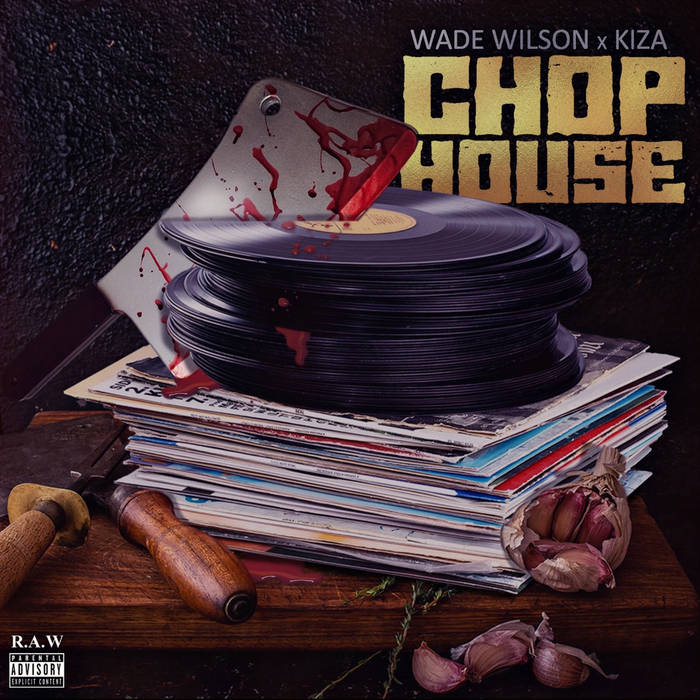 Chop House by Wade Wilson