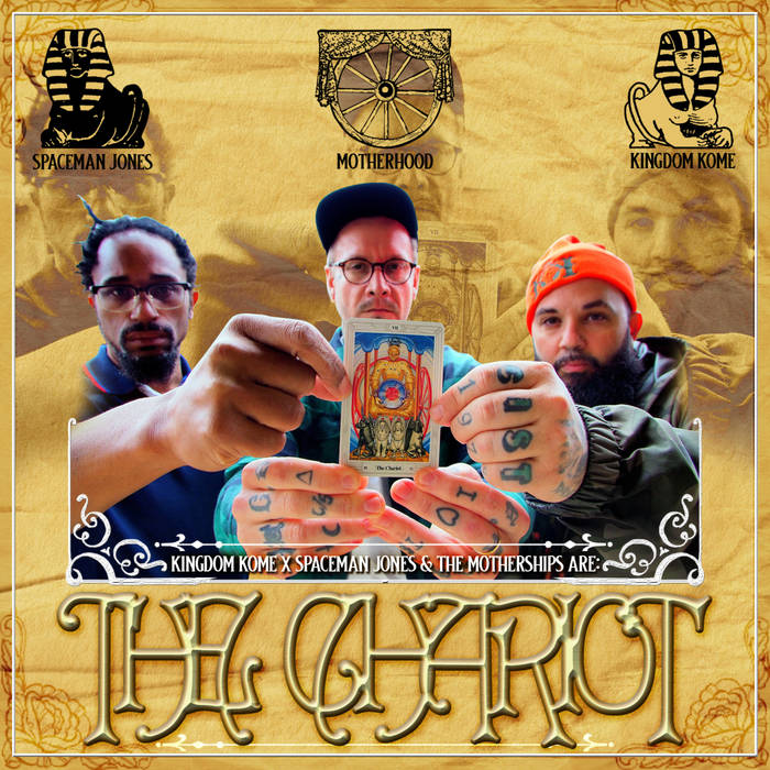 The Chariot by Kingdom Kome x Spaceman Jones and The Motherships