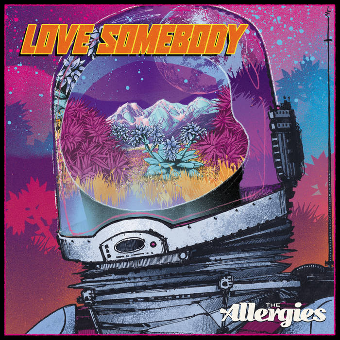 Love Somebody by The Allergies