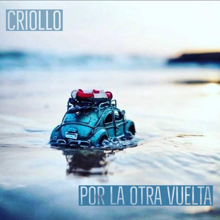 Por la otra vuelta by Criollo