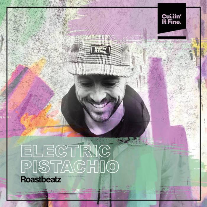 Electric Pistachio by Roast Beatz