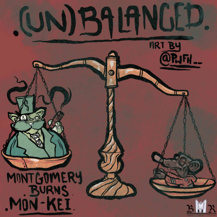 (Un)Balanced EP by Montgomery Burns & Mon-Kei