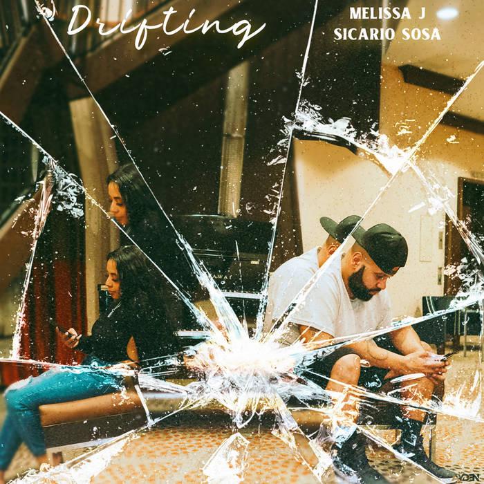 Melissa J feat. Sicario Sosa- Drifting (2021)