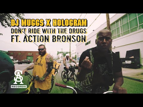 DJ MUGGS x HOLOGRAM – Don't Ride With The Drugs ft. Action Bronson