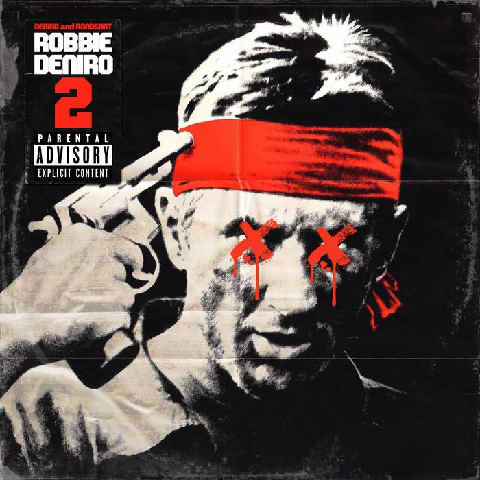 Robbie Deniro 2 by Deniro and RoadsArt
