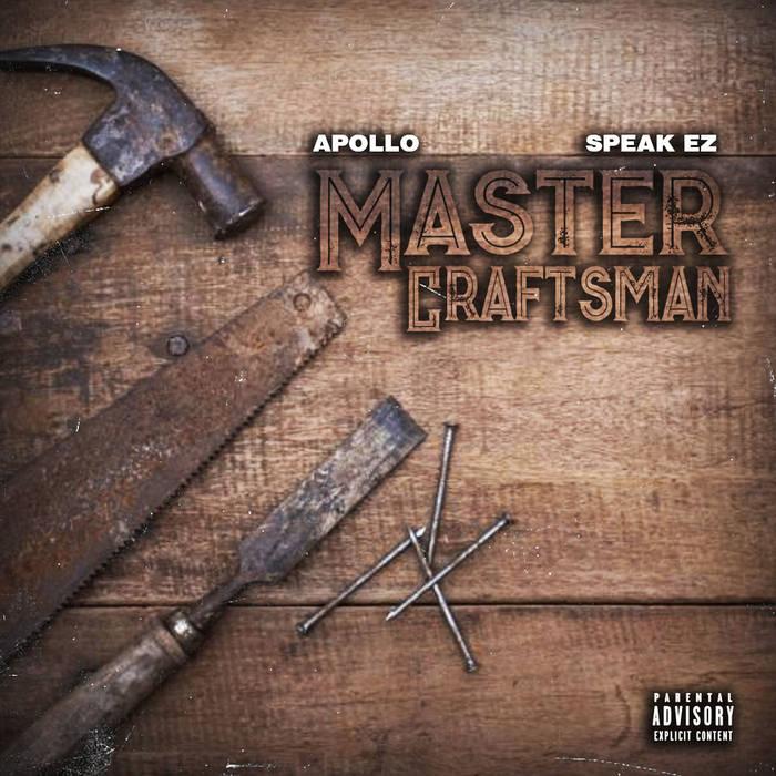 Master Craftsman by Apollo x Speak EZ