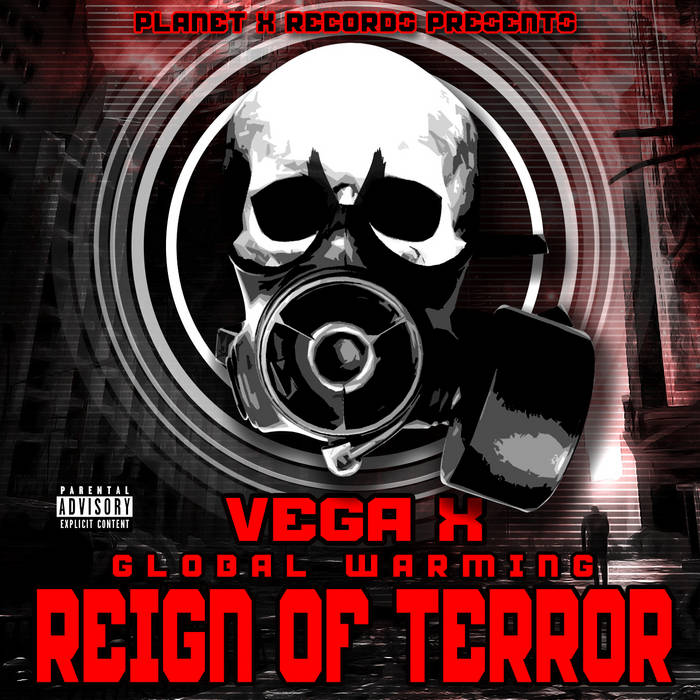 Global Warming: Reign of Terror by Planet X Records