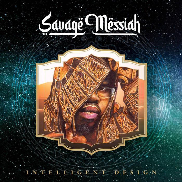 Savage Messiah – Intelligent Design (2021)