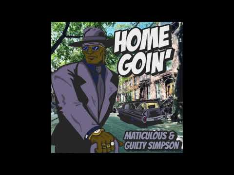 maticulous & Guilty Simpson – Home Goin' (Official Audio HQ)