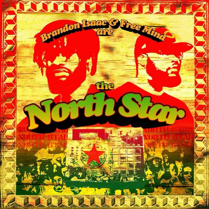 The North Star by Brandon Isaac & Free Mind