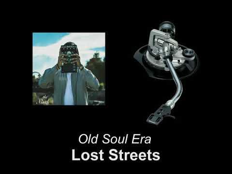 Old Soul Era – Lost Streets