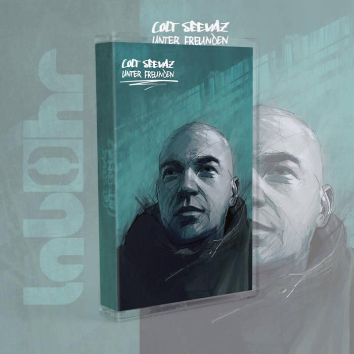 Unter Freunden EP by Colt Seevaz