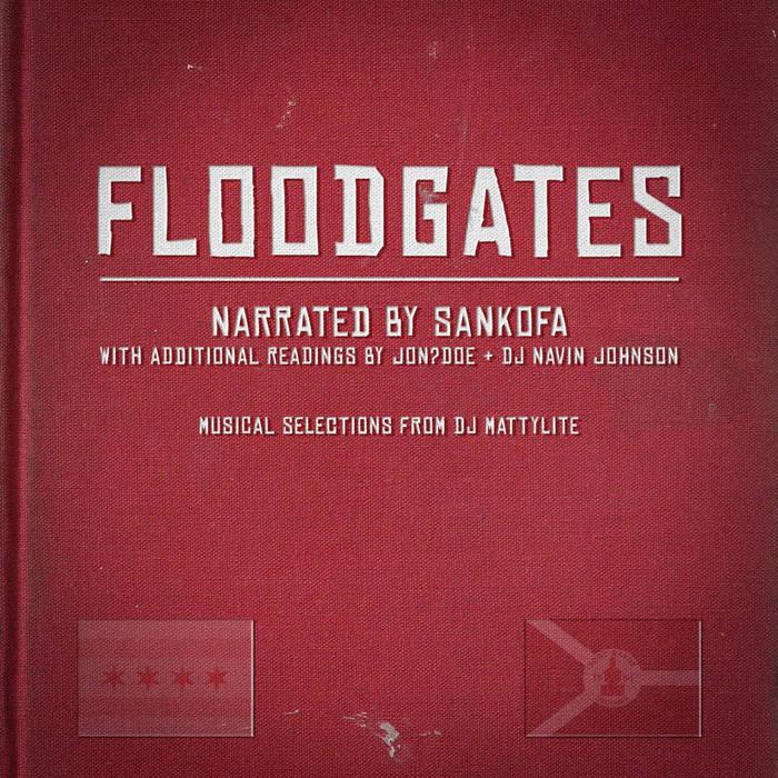 Floodgates by Sankofa